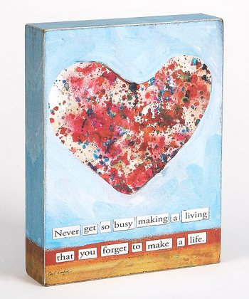 Blue & Red Heart 'Never Get So Busy' Box Sign