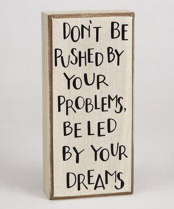 'Led by Your Dreams' Box Sign