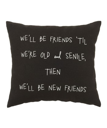 Black 'Old and Senile' Pillow