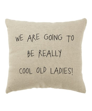 White 'Cool Old Ladies' Pillow