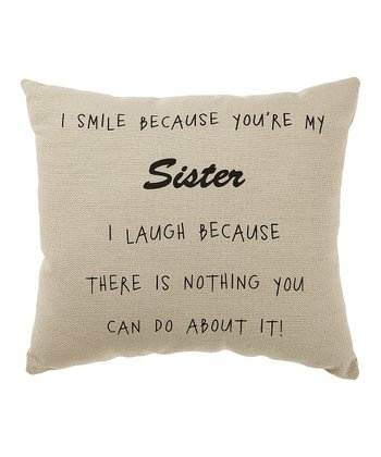 White 'You're My Sister' Pillow