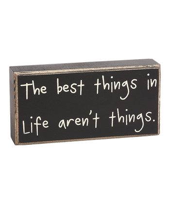 'The Best Things' Box Sign