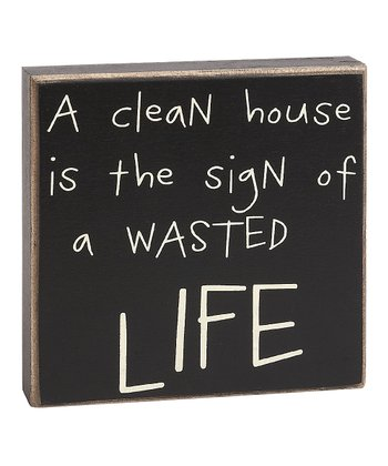 'A Clean House' Box Sign
