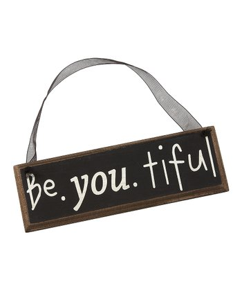 'Be-you-tiful' Sign
