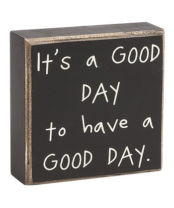 'Good Day' Box Sign
