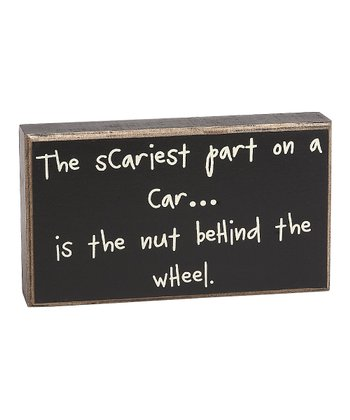 'Scariest Part on a Car' Box Sign