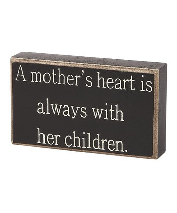 'A Mother's Heart' Box Sign