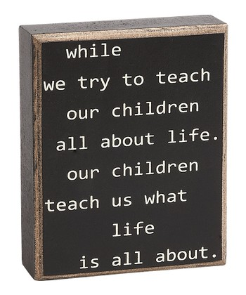 'Teach our Children' Box Sign