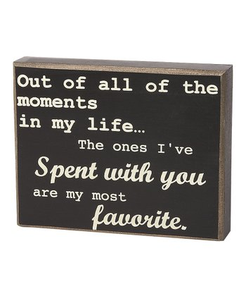 'Spent With You' Box Sign