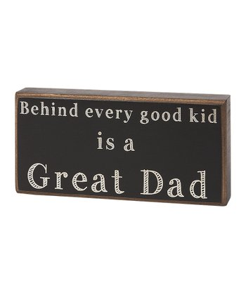 'Behind Every Good Kid' Box Sign