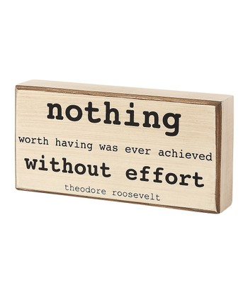 'Nothing Worth Having' Box Sign