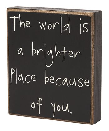 'Brighter Place' Box Sign