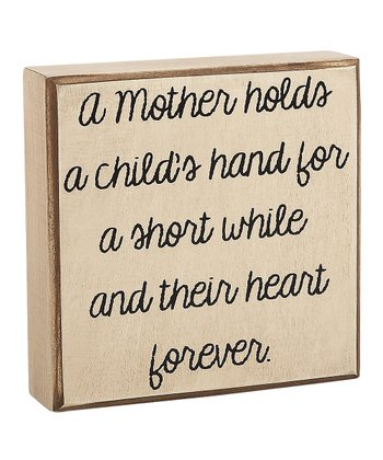 'A Mother Holds' Box Sign