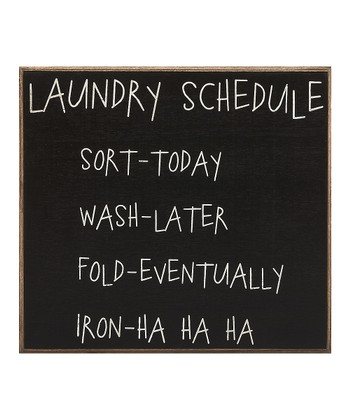 'Laundry Schedule' Sign