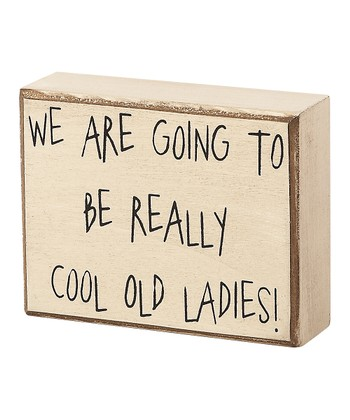 'Cool Old Ladies' Box Sign
