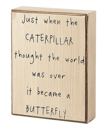 'Became a Butterfly' Box Sign