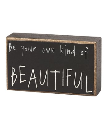 'Own Kind of Beautiful' Box Sign