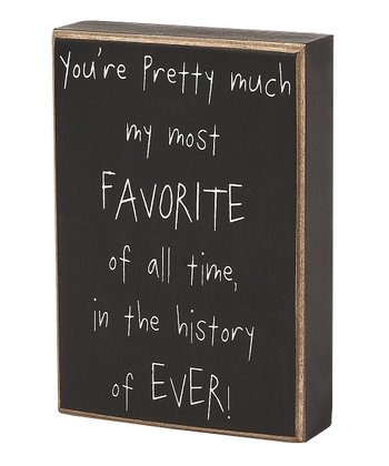 'My Most Favorite' Box Sign