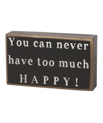 'Too Much Happy' Box Sign