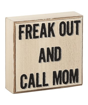 'Freak Out' Box Sign