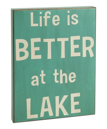 Light Blue 'Life is Better' Box Sign