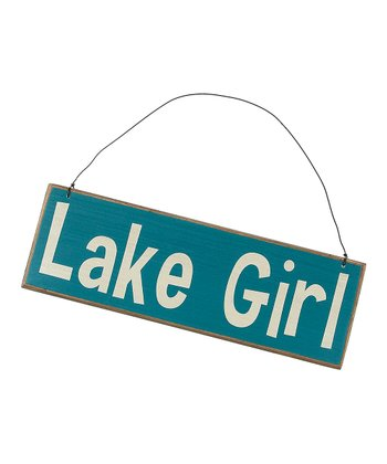 Blue 'Lake Girl' Sign