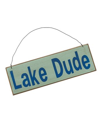 Light Blue 'Lake Dude' Sign