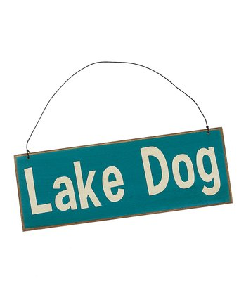Blue 'Lake Dog' Sign