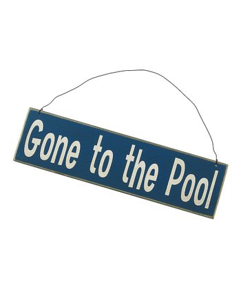 Blue 'Gone to the Pool' Sign