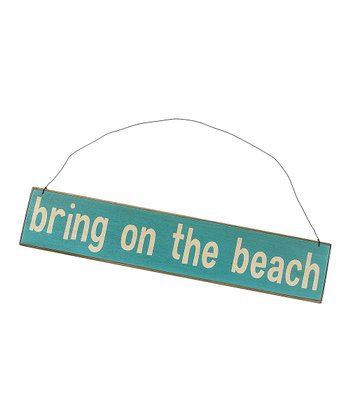 Light Blue 'Bring on the Beach' Sign