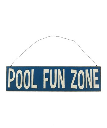 Blue 'Pool Fun Zone' Sign