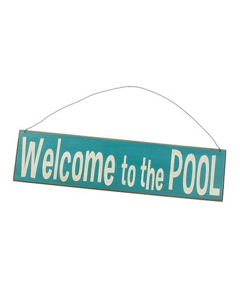 Light Blue 'Welcome to the Pool' Sign
