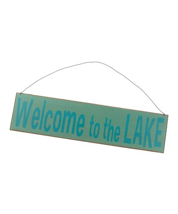 Light Blue 'Welcome to the Lake' Sign