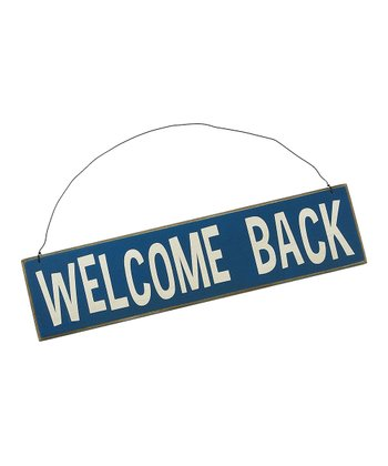 Blue 'Welcome Back' Sign
