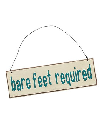 Cream 'Bare Feet Required' Sign
