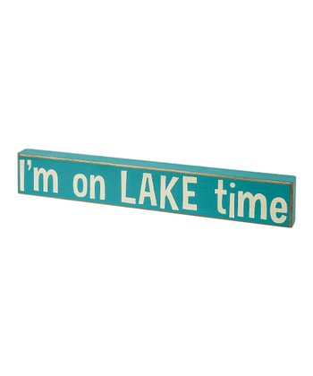 Blue 'I'm on Lake Time' Box Sign