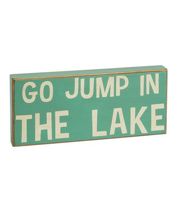 Light Blue 'Go Jump in the Lake' Box Sign