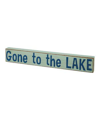 Light Blue 'Gone to the Lake' Box Sign