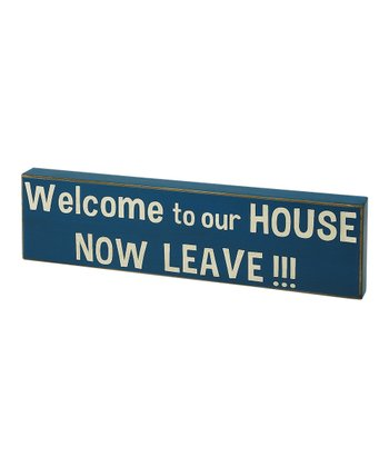 Dark Blue 'Welcome to Our House' Box Sign
