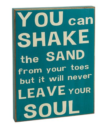 Blue 'You Can Shake the Sand' Box Sign