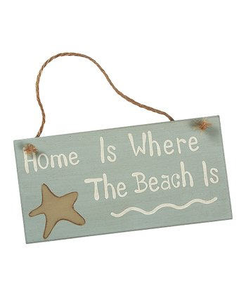 Blue & Tan 'Home Is Where the Beach Is' Sign