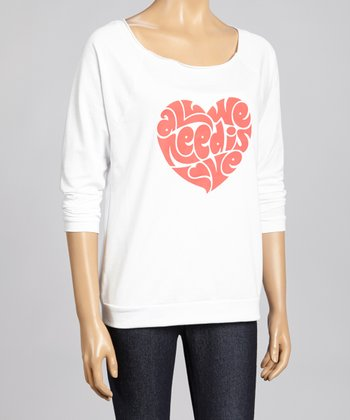 White 'All We Need is Love' Raglan Top - Women