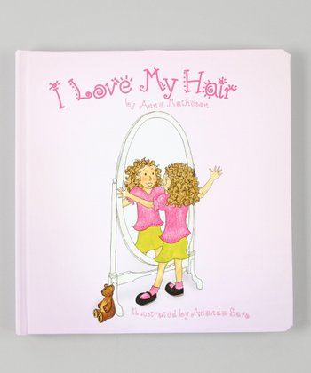I Love My Hair Hardcover