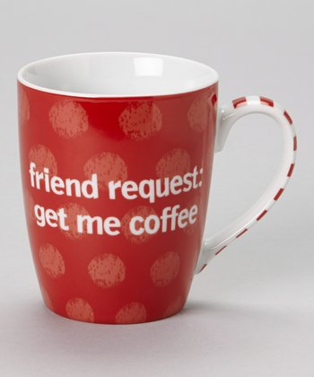 Red 'Friend Request: Get Me Coffee' Mug