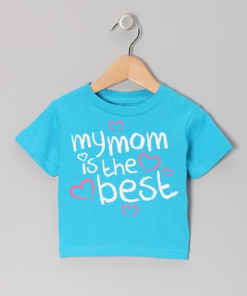 Electric Blue 'My Mom Is the Best' Tee - Toddler & Girls