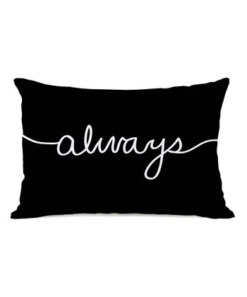Black & White 'Always' Throw Pillow