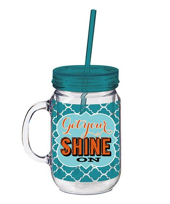 'Get Your Shine On' Insulated Mason Jar Cup & Straw