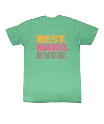 Mint 'Best. Nana. Ever.' Tee - Women
