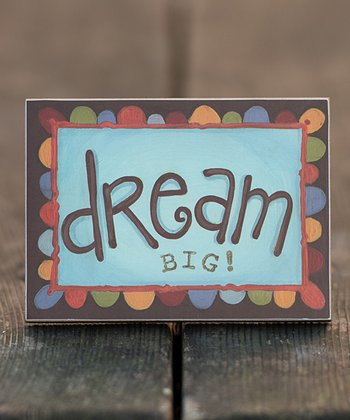 'Dream Big!' Block Art