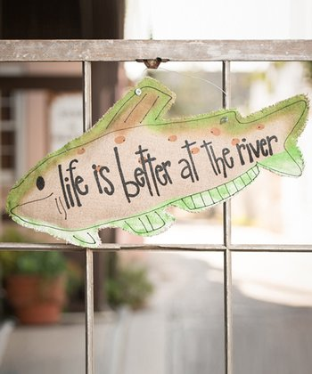 'Life is Better' Fish Sign